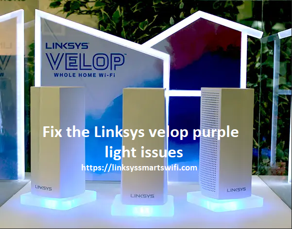 fix the Linksys velop purple light issues
